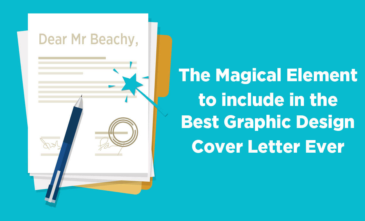 Graphic Design Cover Letter | How To Write The Best Graphic Design Cover Letter