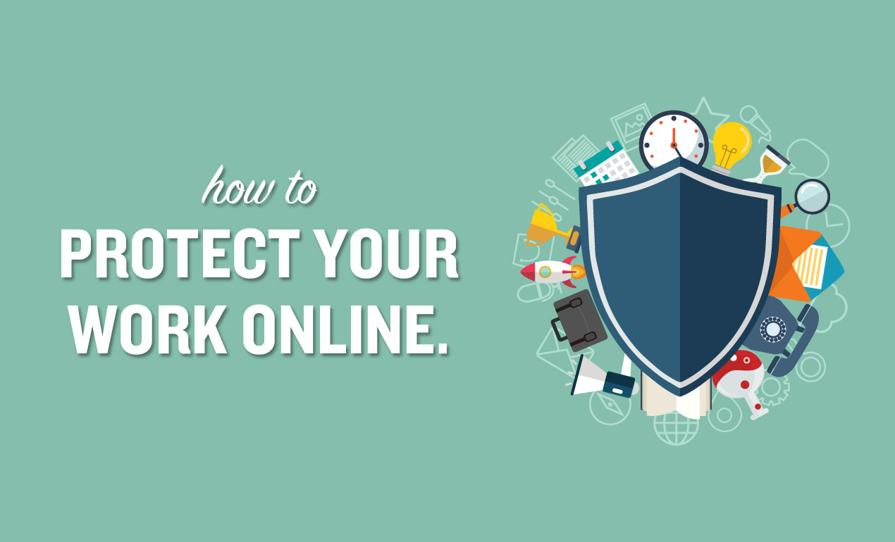 how to protect your work online