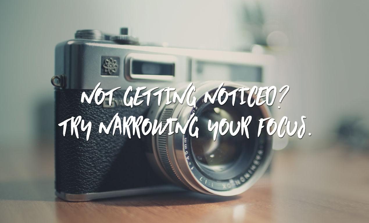 Narrowing Your Focus Graphic Design