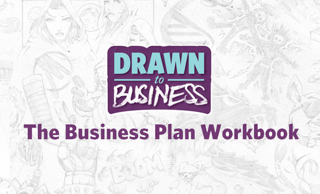 Drawn To Business: Business Plan Workbook