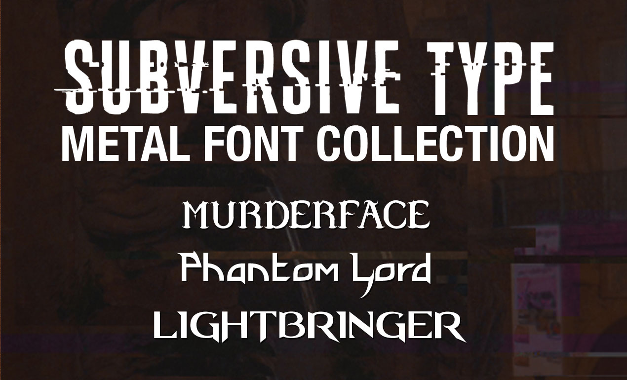 Subversive Type Metal Font Collection