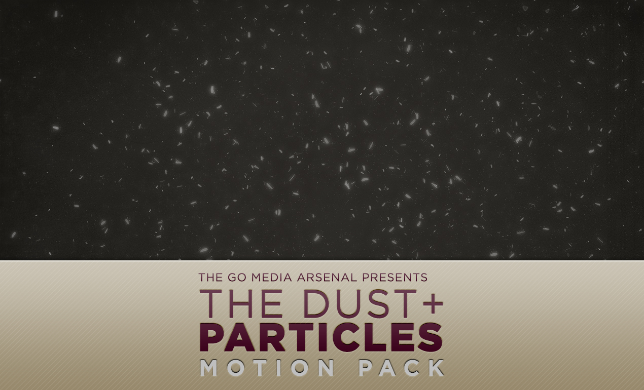 dust motion effects