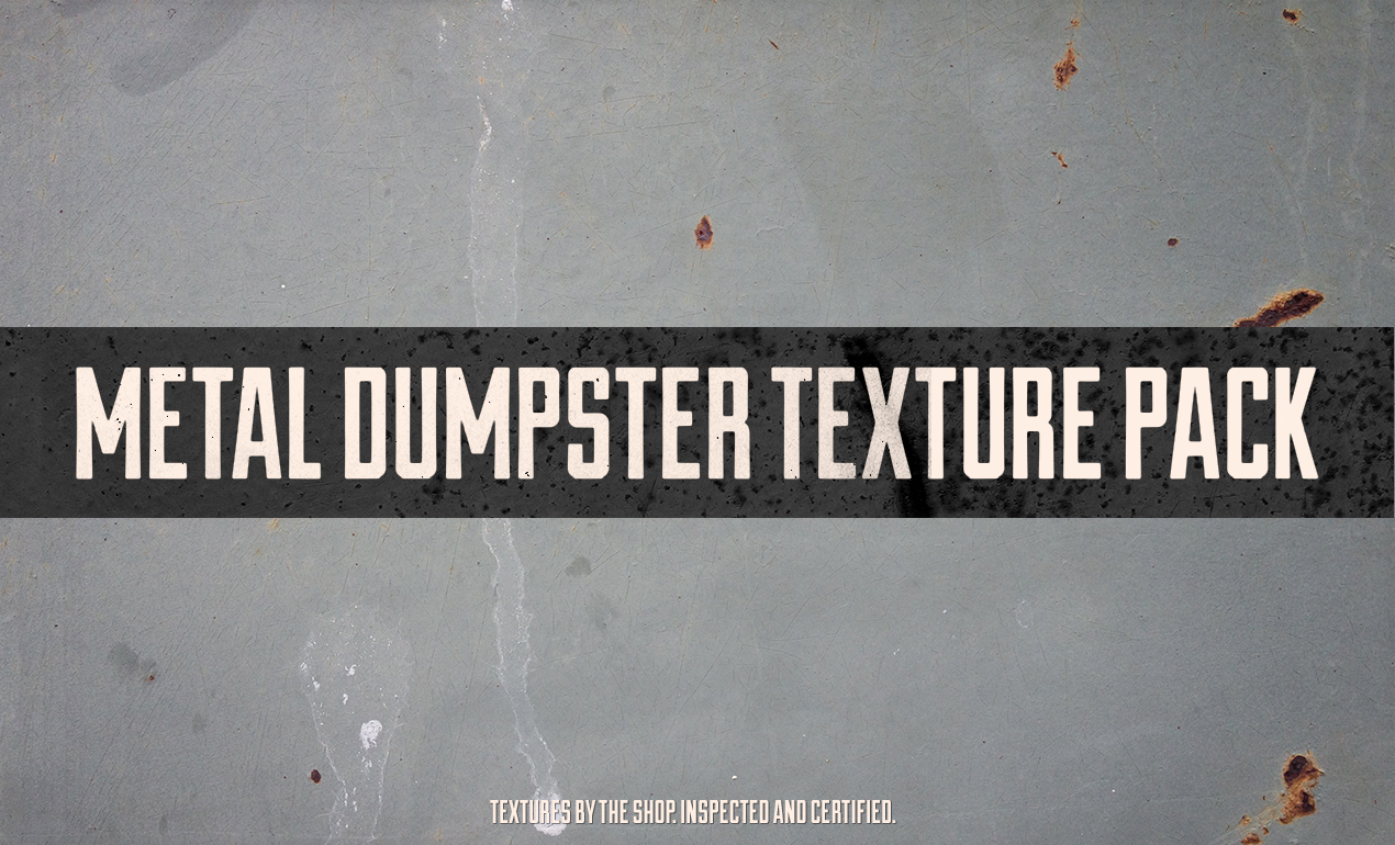 Metal Textures: the Metal Dumpster Texture Pack