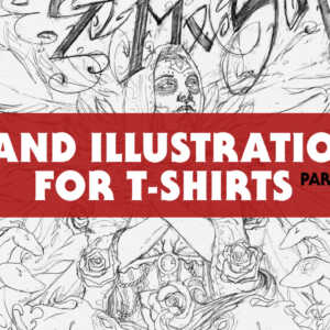 T-Shirt Design Video Tutorial, Hand Illustration for T-Shirts: 1 of 3