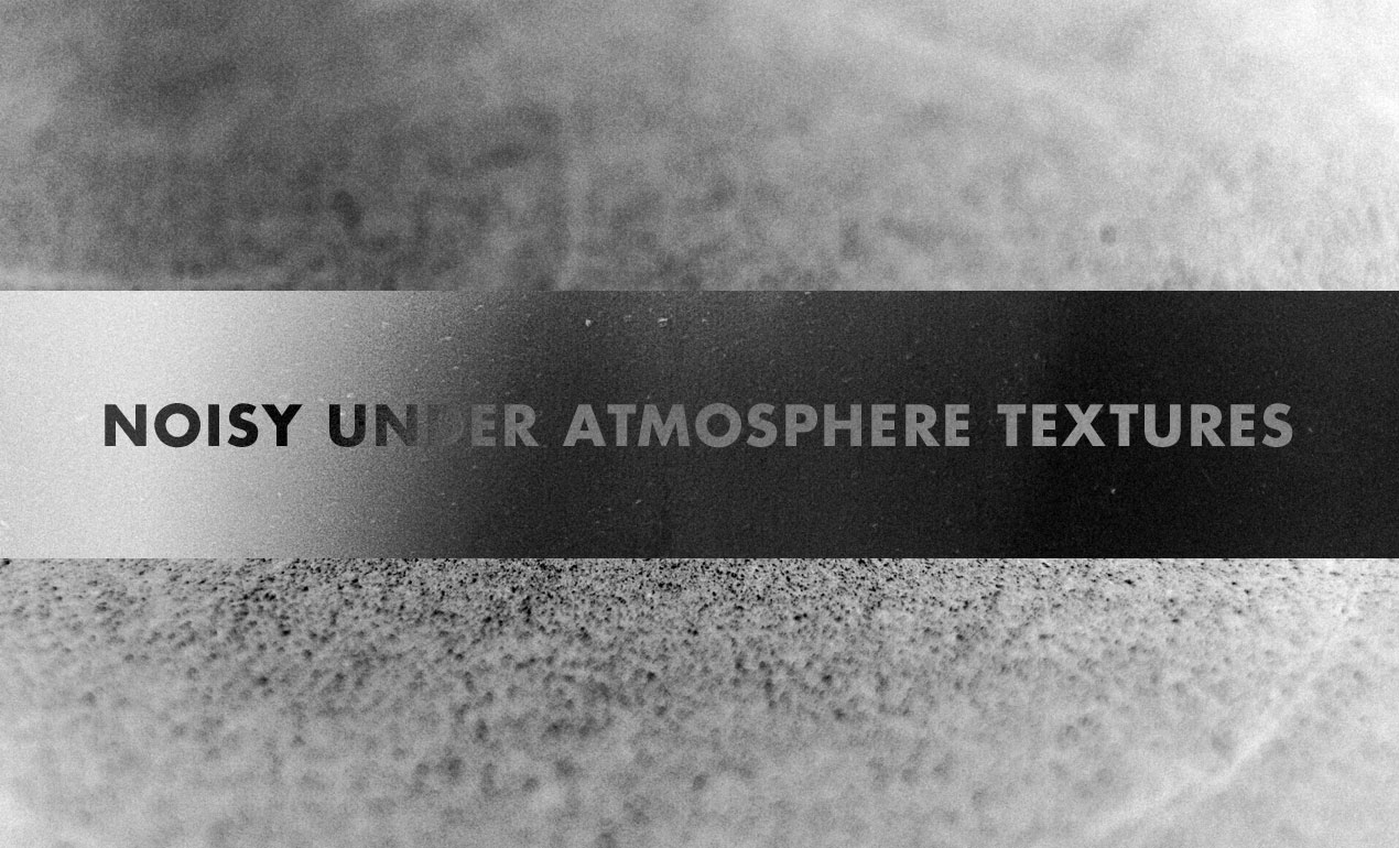 Noisy Under Atmosphere: Subtle Noise Textures